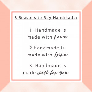 Making things by Hand is making them with love