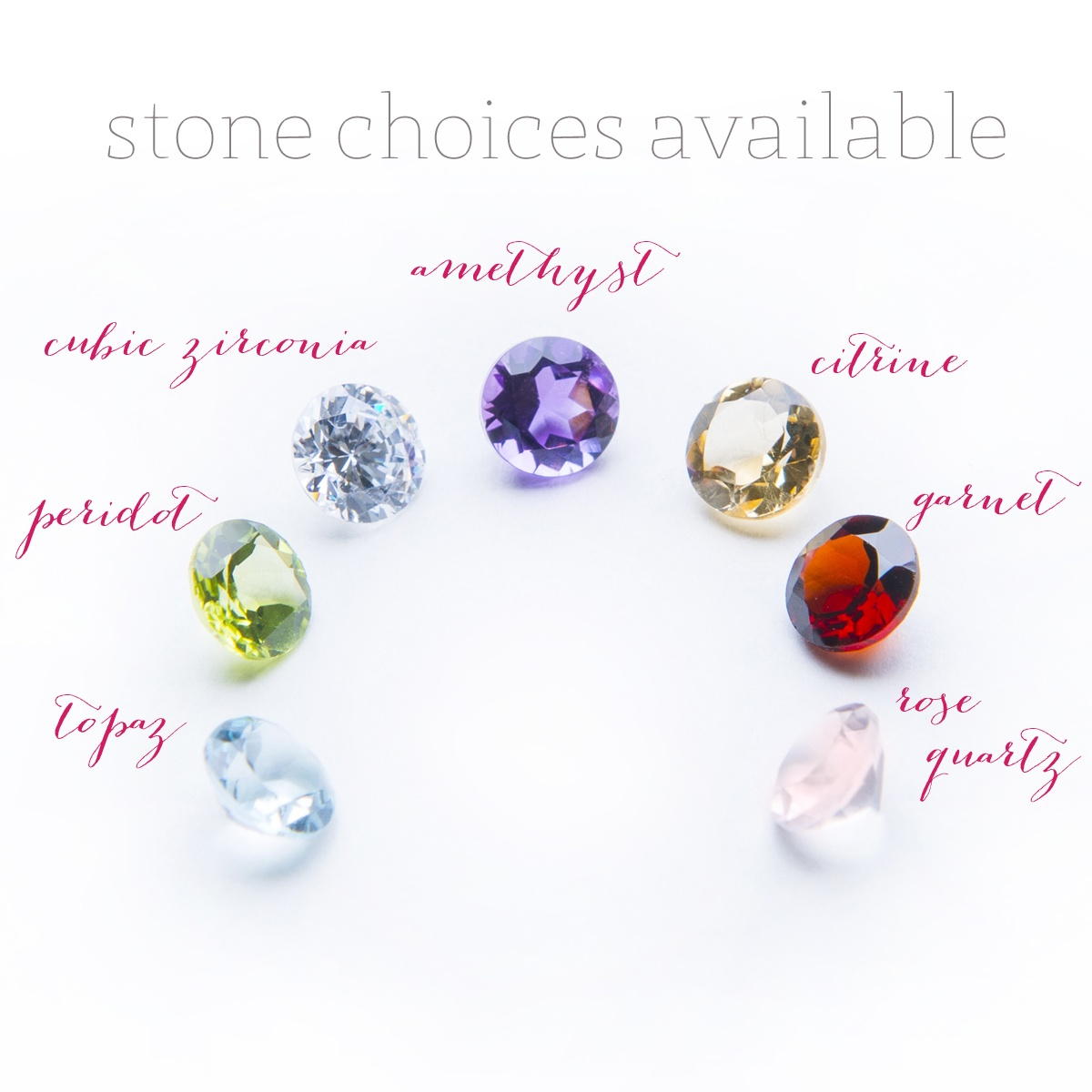 Semi precious gemstone choices available